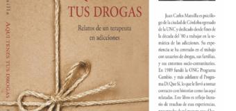 Con motivo del  Día del Libro en Argentina.  se habilito la descarga libre en PDF de mi libro: «AQUÍ TENÉS TUS DROGAS, Relatos de un terapeuta en adicciones».